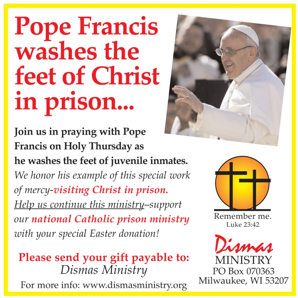 Pope Francis washes the feet of Christ in Prison - Join Dismas in Prayer